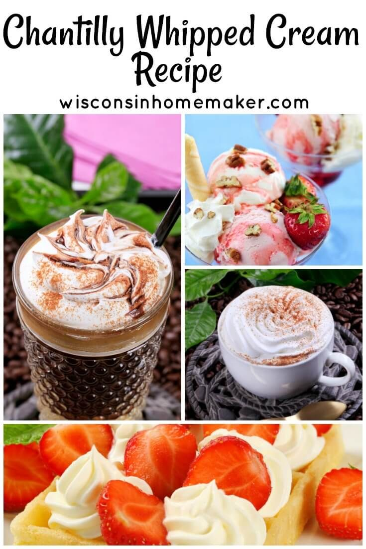 Chantilly Whipped Cream Recipe Wisconsin Homemaker In 2020 Recipes With Whipping Cream Cream Recipes Dessert Toppings