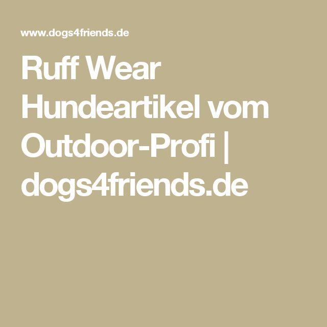 Ruff Wear Hundeartikel vom Outdoor-Profi | dogs4friends.de