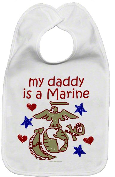 """My daddy/mommy/etc is a Marine"" on a bib with a kids' drawing of the Eagle, Globe and Anchor with stars. Great bib for a USMC Baby ONLY at the EGA Shop"