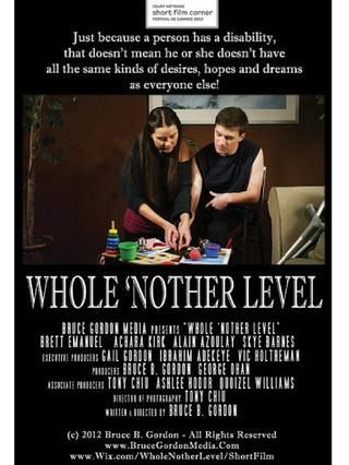 Bruce Gordon presents - Whole 'Nother Level - Short Film Corner - Cannes Film Festival 2013 - Press Kit - A cerebral palsy-stricken young man, living with his elderly, chronically-ill parents, must pass a motor skills test to escape being sent away to live in a home for disabled adults. #Cannes2013 #FilmFestival