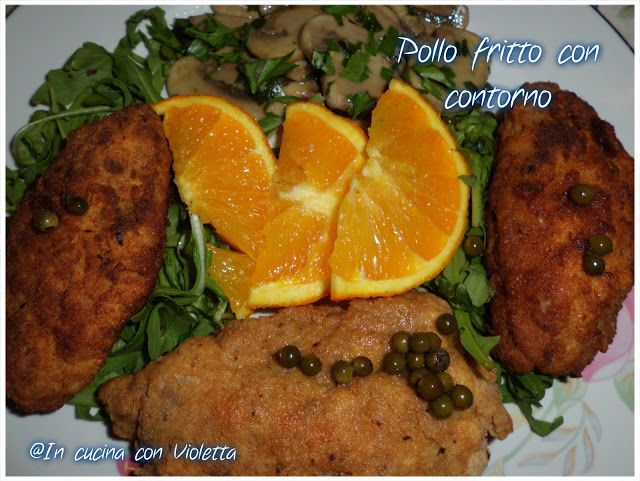 In Cucina Con Violetta: Pollo fritto con contorno