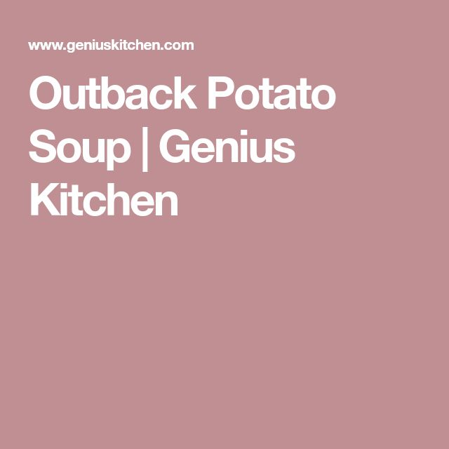 Outback Potato Soup | Genius Kitchen