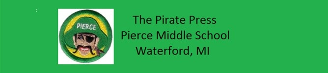 The Pirate Press - Pierce Middle School