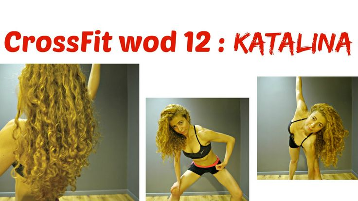 KATALINA WOD 12 : CrossFit Challenge: 3 Pyramids For Cellulite Thighs&Bu...