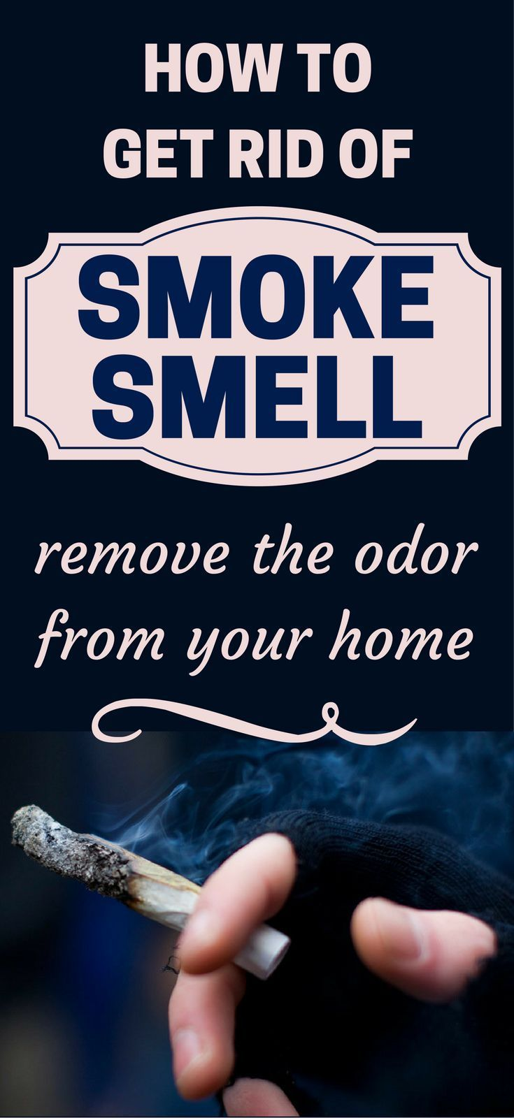 How to get rid of smoke smell remove the odor from your