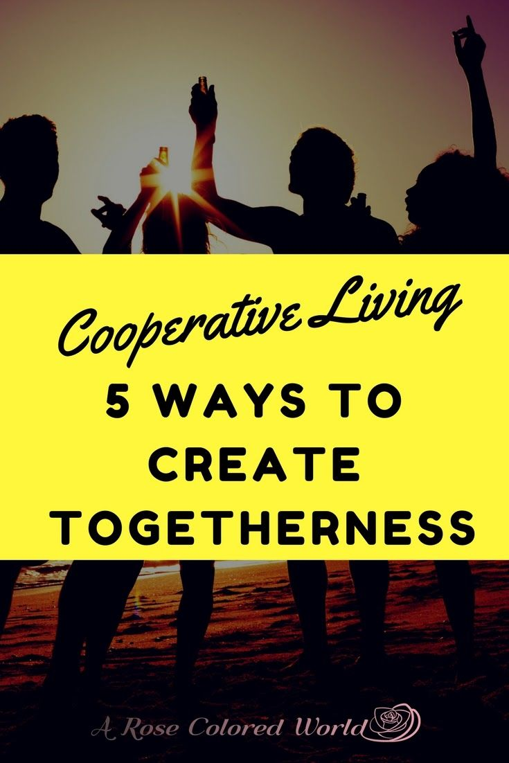 Cooperation vs competition; cooperative living; cooperation; cooperative learning; community living; community building; intentional community; working cooperatively; living cooperatively; cooperative values