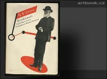 Sutnar - SHAW; G. B.: DROBNOSTI II.; VÝSTŘIŽKY Z NOVIN. - 1933.