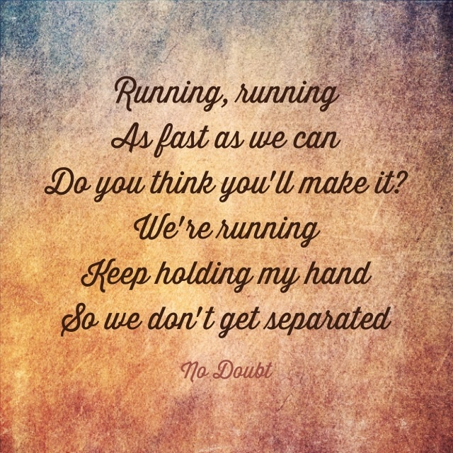 "❤️❤️❤️❤️❤️ we will......... No Doubt, ""Running"""