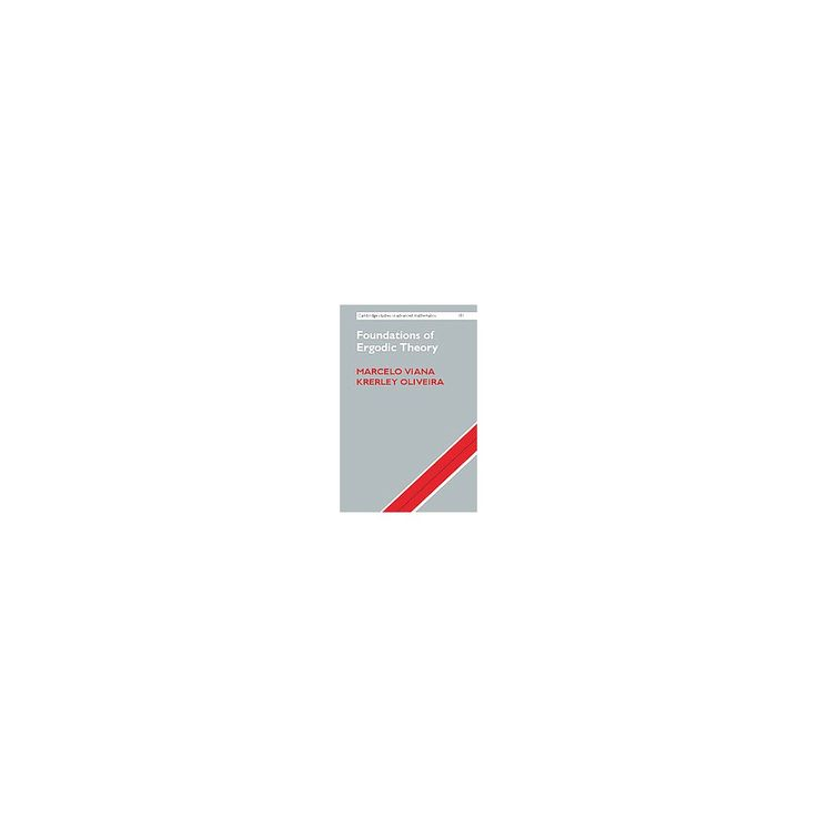 Foundations of Ergodic Theory (Hardcover) (Marcelo Viana & Krerley Oliveira)