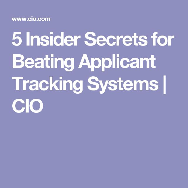 5 Insider Secrets for Beating Applicant Tracking Systems | CIO