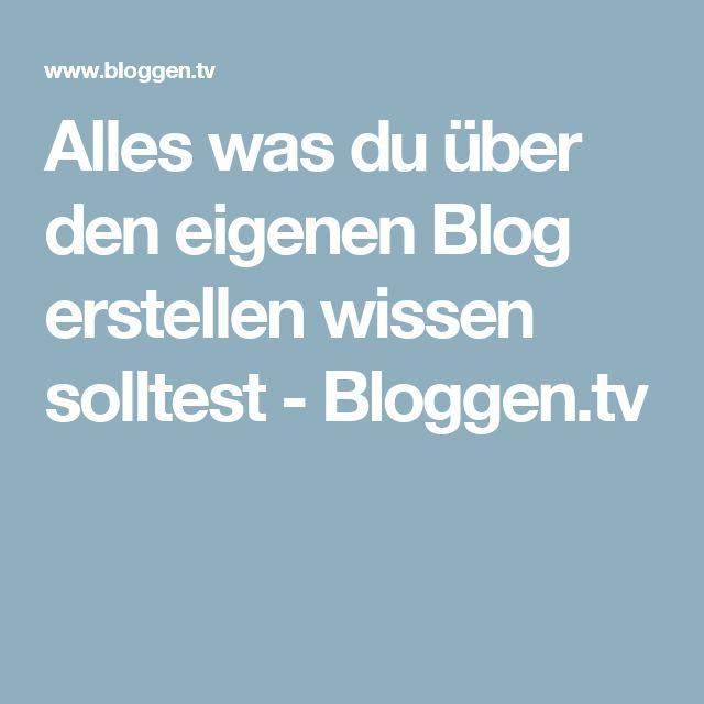 Alles was du über den eigenen Blog erstellen wissen solltest - Bloggen.tv