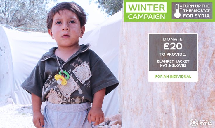 Winter Campaign, send a Winter Kit to Syria for just £20: www.humancaresyria.org #winter #syria #refugees #campaign