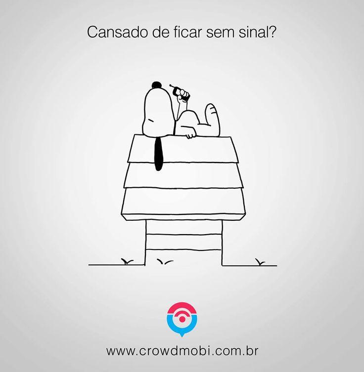 Ate o Snoopy já perdeu a paciência !!  #CrowdMobi #FiscalizeOperadoras #SemSinal