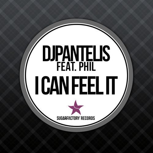 DJ Pantelis feat. Phil - I Can Feel It (Original Mix)