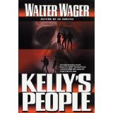 Kelly's People (Kindle Edition)By Walter Wager