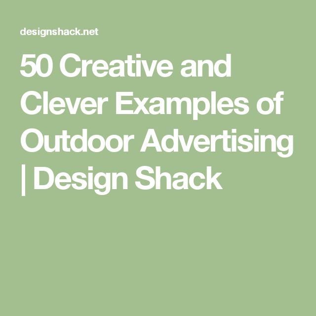 50 Creative and Clever Examples of Outdoor Advertising | Design Shack