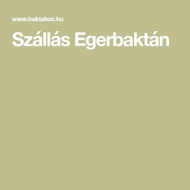 Szállás Egerbaktán