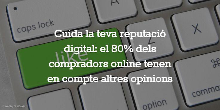 Cuida la teva reputació digital!