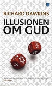 https://www.adlibris.com/se/product.aspx?isbn=9185625868 | Titel: Illusionen om Gud - Författare: Richard Dawkins - ISBN: 9185625868 - Pris: 42 kr