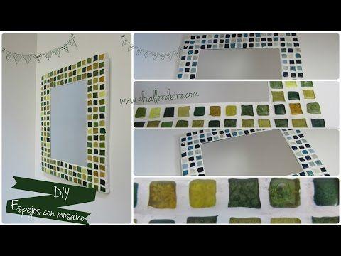 Cómo hacer un espejo con mosaico - YouTube
