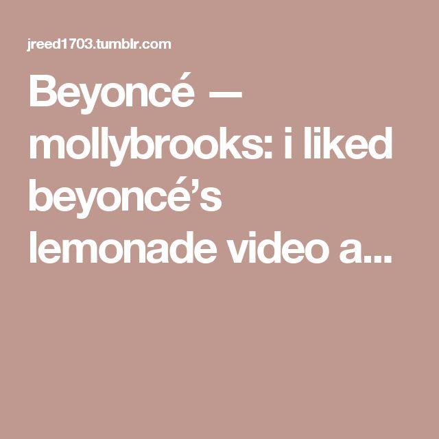 Beyoncé — mollybrooks:   i liked beyoncé's lemonadevideo a...