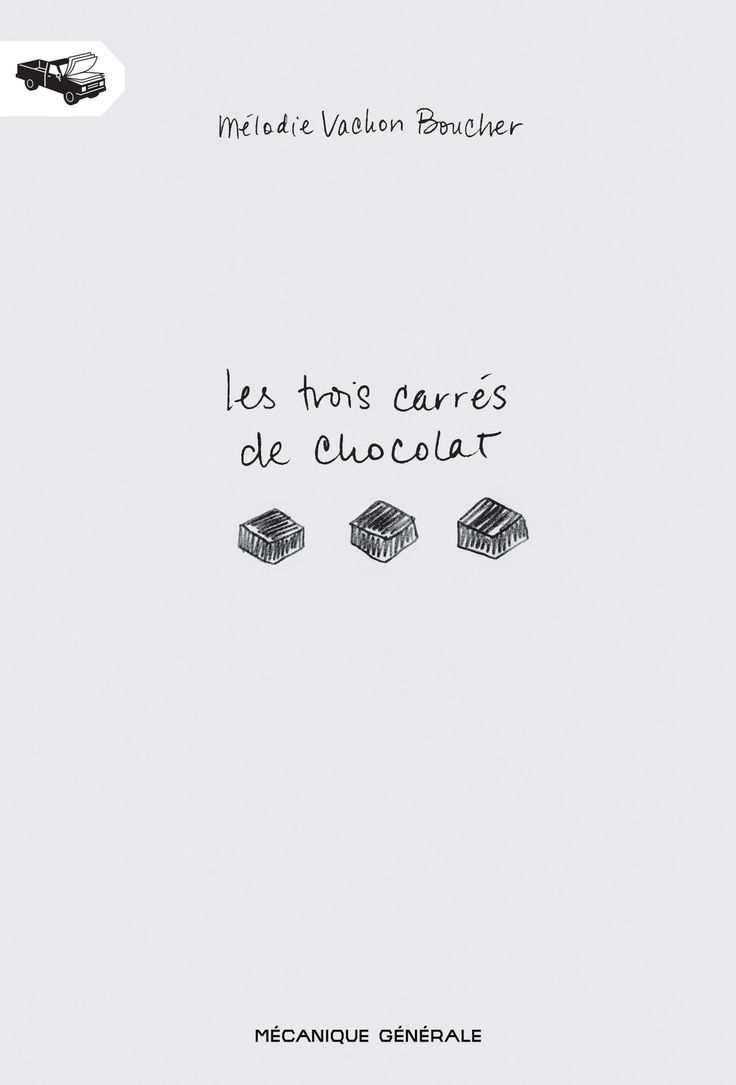 Les trois carrés de chocolat - Mélodie Vachon Boucher
