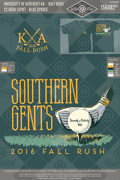 University of Kentucky KA Golf Rush #BUnlimited #BUonYOU #CustomGreekApparel #GreekTShirts #Fraternity #Sorority #GreekLife #TShirts #Tanks #SouthernGent #KA #KappaAlpha #KappaAlphaOrder #Golf #Rush #Recruitment #FallRush #BidDay #GolfTournament #Philanthropy