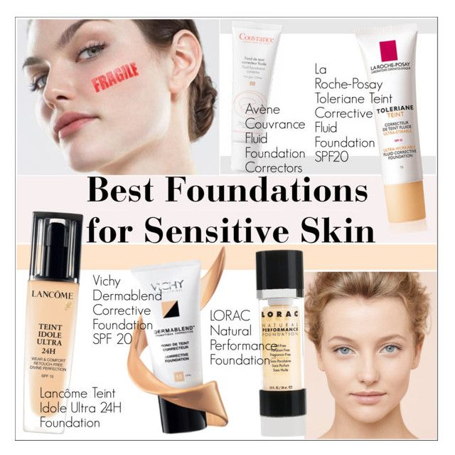 """""""Best Foundations for Sensitive Skin"""" by martso ❤ liked on Polyvore featuring beauty, LORAC, Dermablend and Lancôme"""