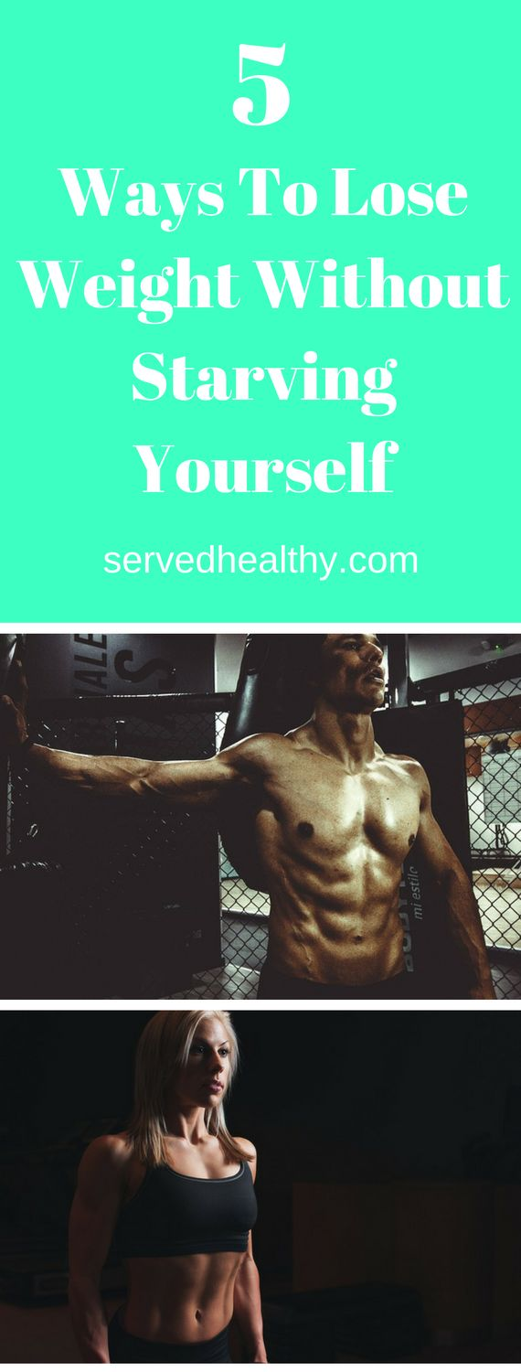 5 Ways To Lose Weight Without Starving Yourself | Healthy Weight Loss Tips For Woman | Lose Weight In A Month | Lose Belly Fat | Diet Plans