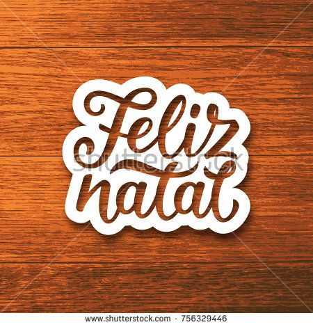 Feliz Natal portuguese Merry Christmas text on white paper cut style label over wood background. Lettering for season greetings. Vector background    #feliz #natal #feliznatal #christmas #merrychristmas #typography #lettering #calligraphy #text #greetingcards #seasonsgreetings #vector #forsale
