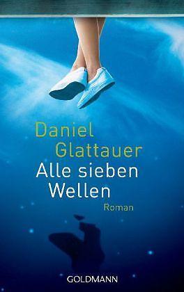 Alle sieben Wellen - Daniel Glattauer - Buch kaufen | exlibris.ch