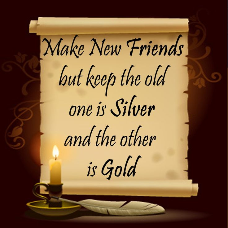 .: Best Friends, Pics Quotes, Girls Scouts Songs, Quotes Friends Silver And Gold, Christian Songs, Katy Friends, Make New Friends, Friendship Quotes, Old Friends