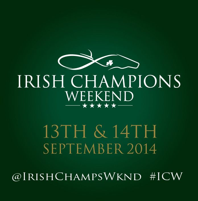 Irish Champions Weekend - Saturday 13th September Leopardstown & Sunday 14th September The Curragh #ICW
