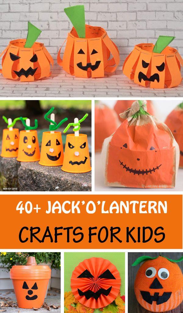 43 Jack O Lantern Crafts For Kids Easy Halloween Crafts Lantern Crafts Halloween Activities For Kids Kindergarten Crafts
