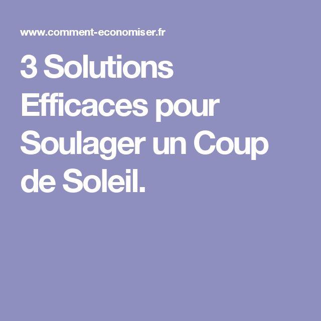 3 Solutions Efficaces pour Soulager un Coup de Soleil.