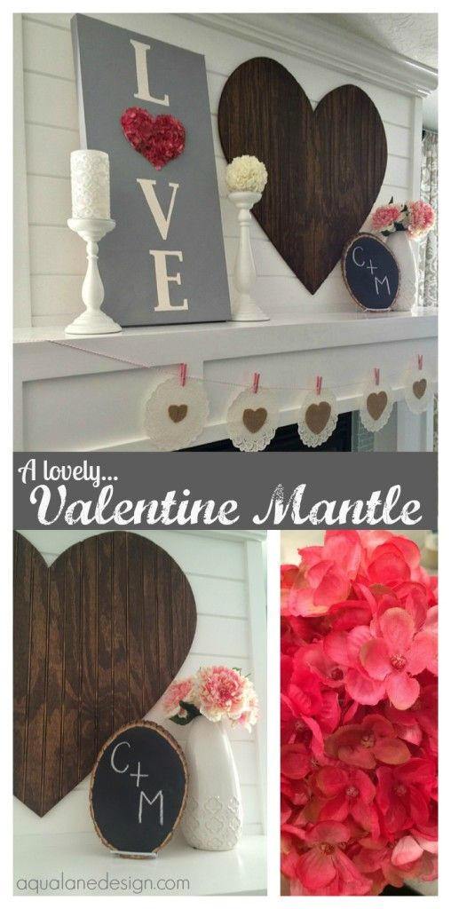 A lovely Valentine mantle!! Find out how to create this LOVE sign, beadboard heart, wood slice with initials and heart garland.  Find it all on aqualanedesign.com