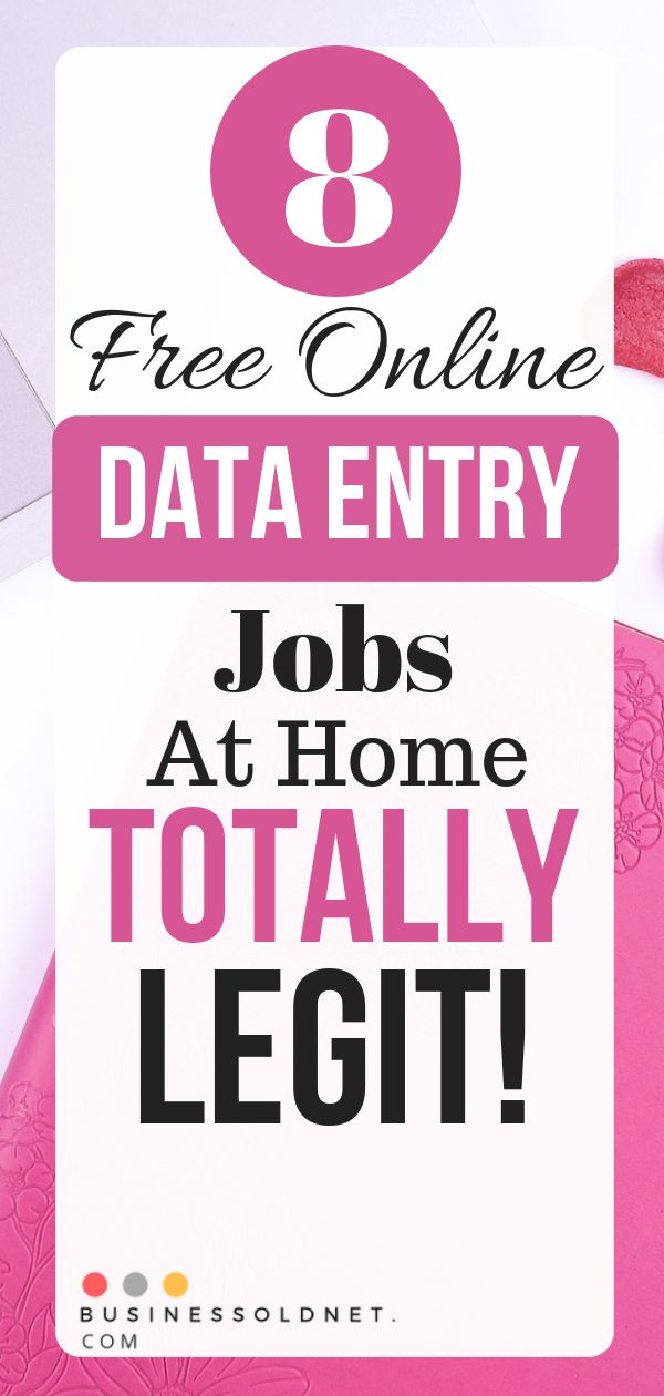 8 Free Online Data Entry Jobs At Home, Totally Legit!