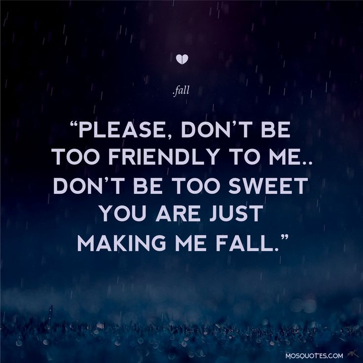 Love Quotes For Him Please Don't Be Too Friendly To Me