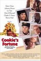 Cookie's Fortune (1999). [PG-13] 118 mins. Starring: Glenn Close, Julianne Moore, Liv Tyler, Chris O'Donnell, Charles S. Dutton, Patricia Neal, Ned Beatty, Lyle Lovett and Niecy Nash