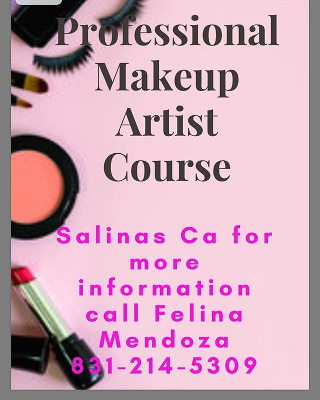 Get certified as a makeup artist!!! This is a 8 weeks course... payment plan available!! Class will start next Monday @my Monterey location and Sunday the 12th @ my salinas location!! DONT WAIT!!! ask me for details!!#makeupcourse #makeupschool #monterey#salinas#class#makeupclass#makeupschool #montereylocals #salinaslocals- posted by Felina Mendoza https://www.instagram.com/felinasxoticnails - See more of Salinas, CA at http://salinaslocals.com