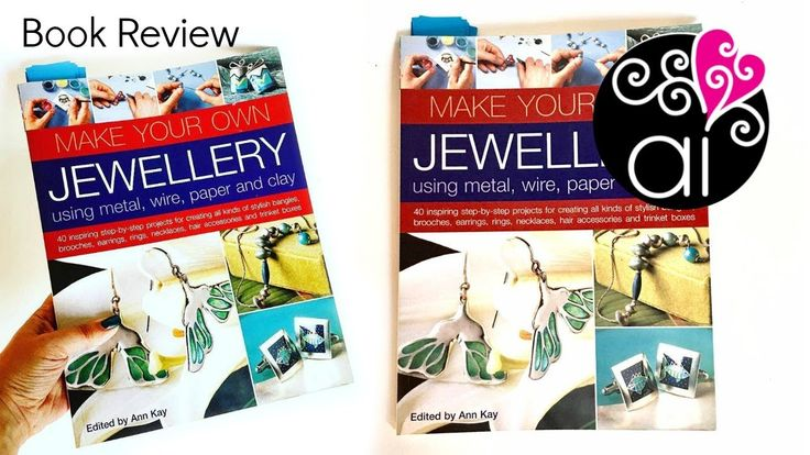 Book Review   Make Your Own Jewelry   Edited by Ann Key
