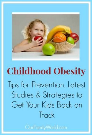 Childhood Obesity: Your Guide to Prevention & Understanding