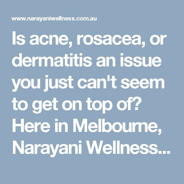 Is acne, rosacea, or dermatitis an issue you just can't seem to get on top of? Here in Melbourne, Narayani Wellness Medicine offers the best natural skin treatments that will help you get the nourished, healthy skin you deserve.  Visit here: http://www.narayaniwellness.com.au/our-philosophy/