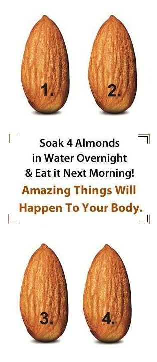 Soak 4 Almonds In Water Overnight And Eat It The Next Morning! Amazing Things Will Happen To Your Body! – 18aims
