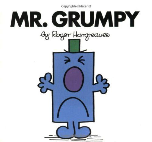 Mr. Grumpy (Mr. Men and Little Miss) by Roger Hargreaves. $3.99. Reading level: Ages 5 and up. Series - Mr. Men and Little Miss. Publisher: Price Stern Sloan (April 5, 1999). Author: Roger Hargreaves. Mr. Grumpy is in a BAD mood?until he gets a visit from Mr. Tickle! Back to the Mr. Men & Little Miss microsite. Show more Show less