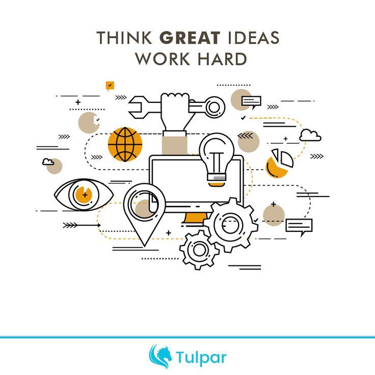 Think GREAT ideas, work so hard... 👨💻💪  http://www.tulparyazilim.com