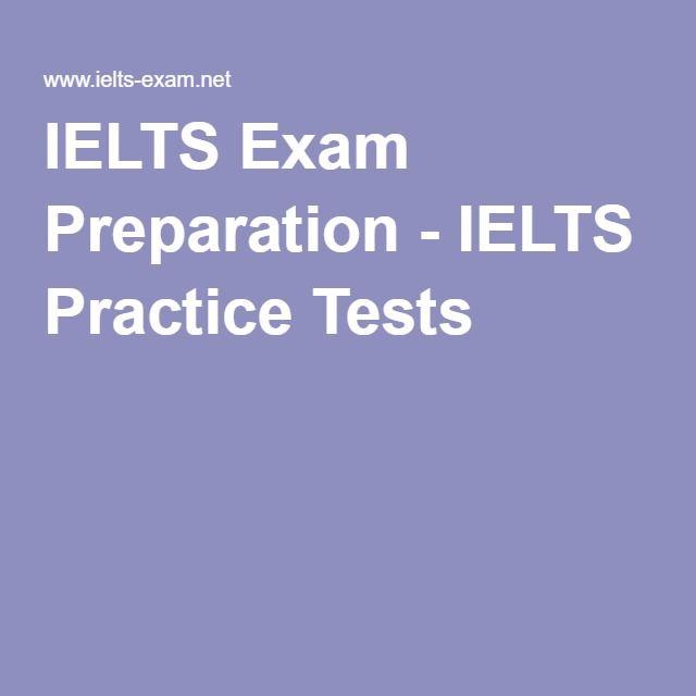 IELTS Exam Preparation - IELTS Practice Tests