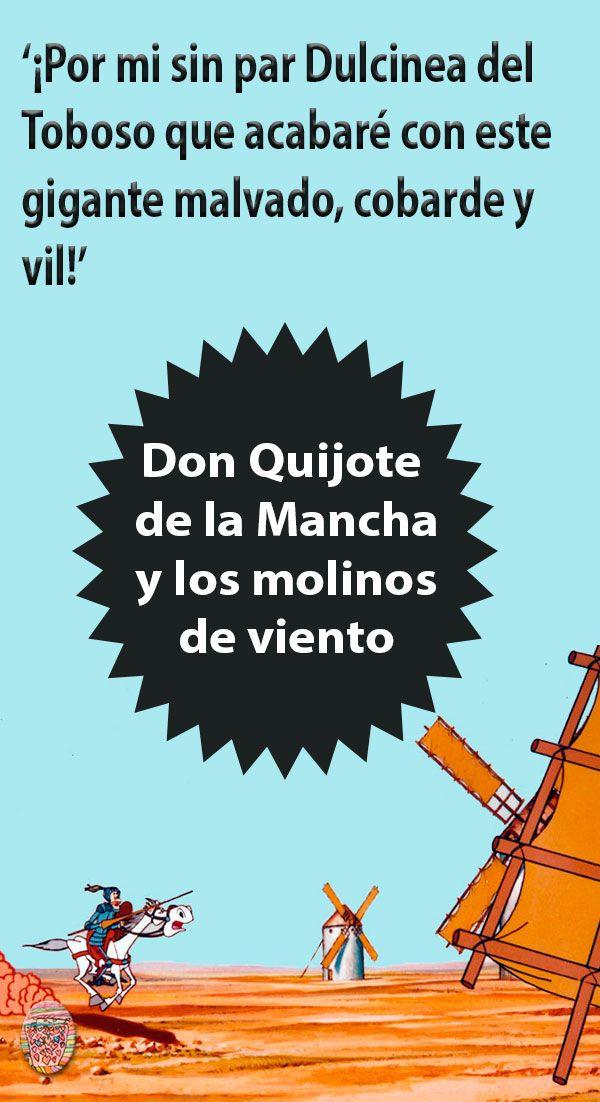 Recuerdas Lo Que Le Paso A Don Quijote Al Ver Unos Molinos De