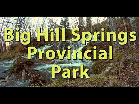 Big Hill Springs Provincial Park 2015 Video – Journey Alberta