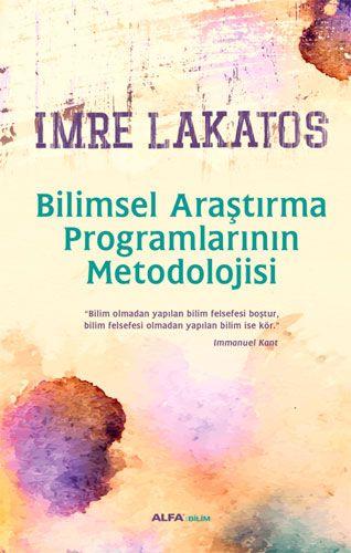 http://www.kitapgalerisi.com/Bilimsel-Arastirma-Programlarinin-Metodolojisi-_174587.html#0